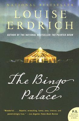 The Bingo Palace By Erdrich, Louise