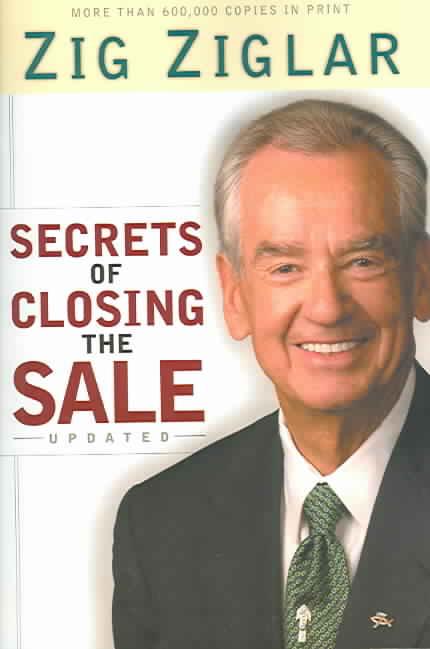 Secrets Of Closing The Sale By Ziglar, Zig
