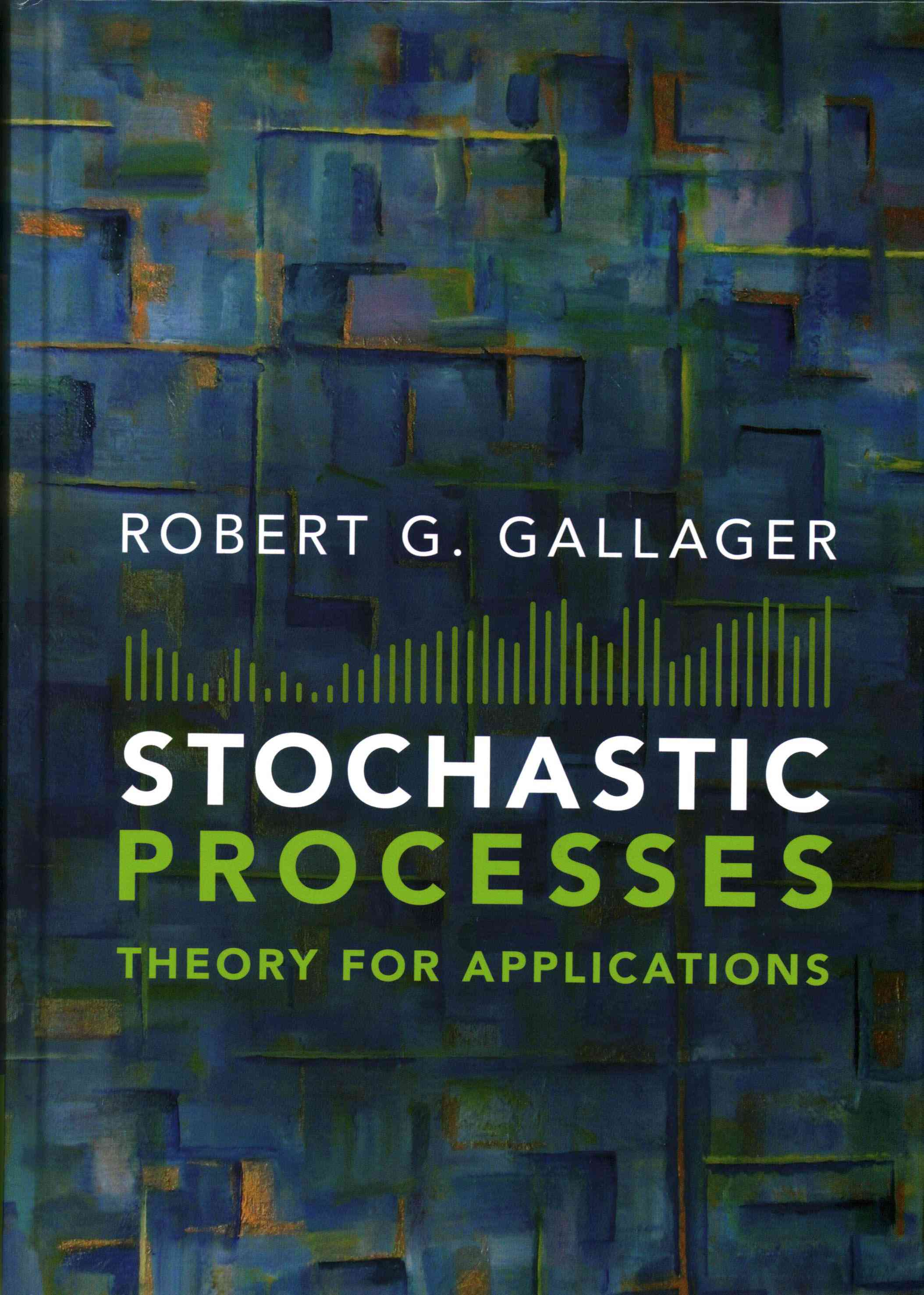 Stochastic Processes By Gallager, Robert G.